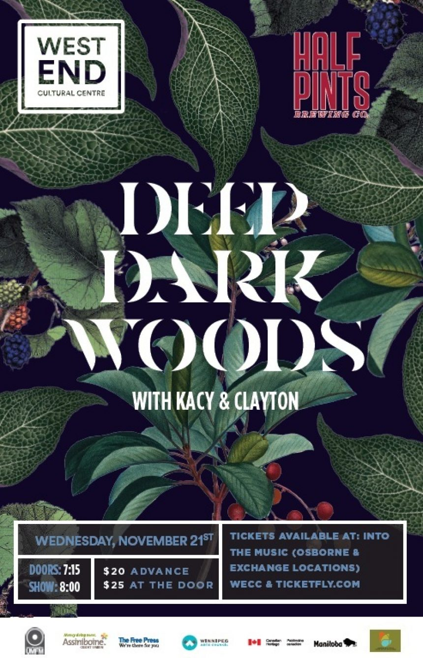 The West End Cultural Centre and UMFM 101.5 presents The Deep Dark Woods with Kacy & Clayton