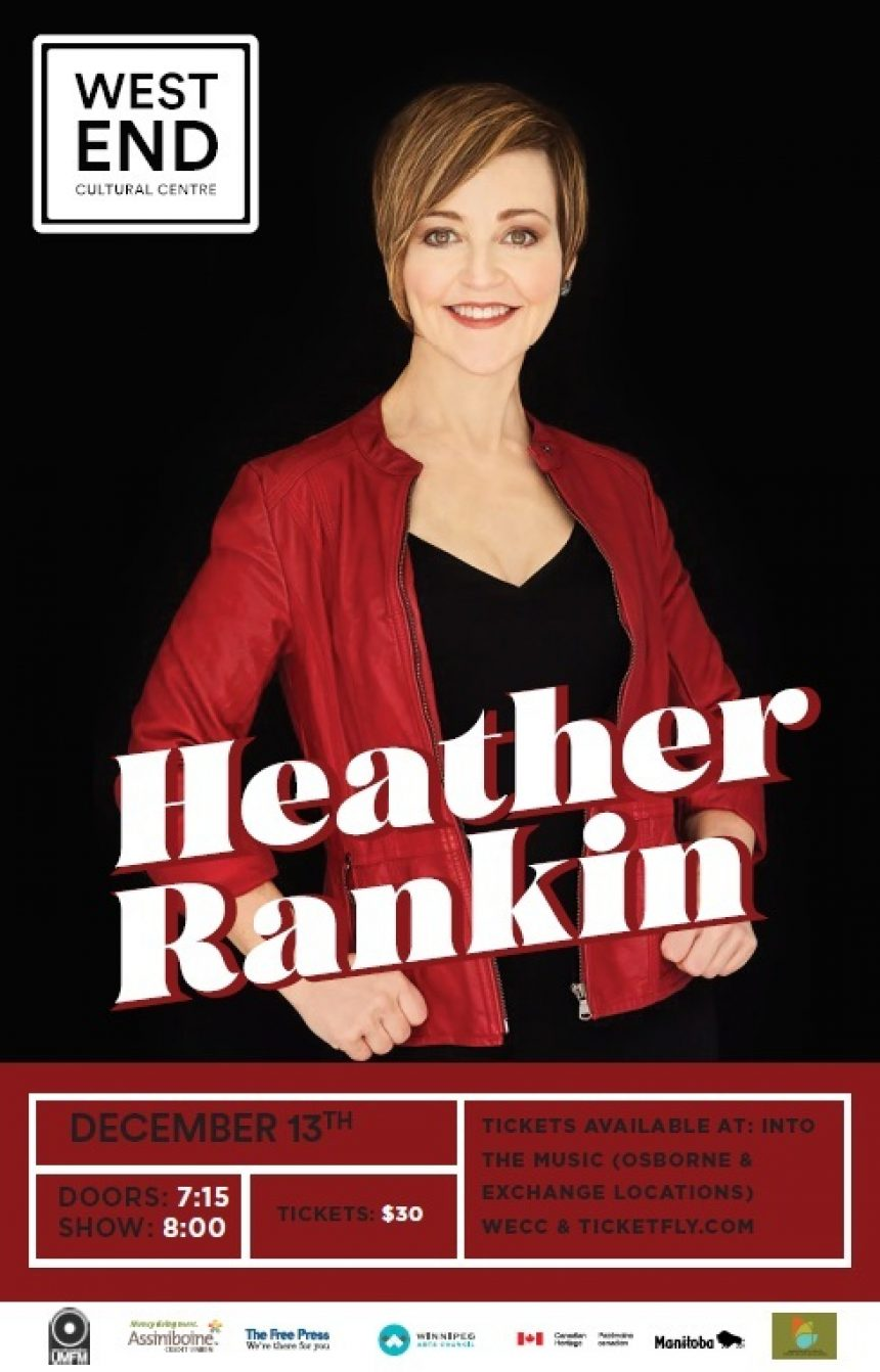 The West End Cultural Centre and UMFM 101.5 present: Heather Rankin