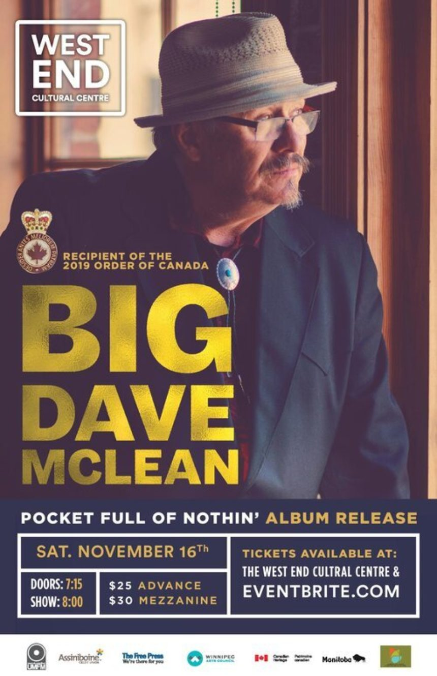 The West End Cultural Centre and UMFM present Big Dave McLean's Pocket Full of Nothin' Album Release