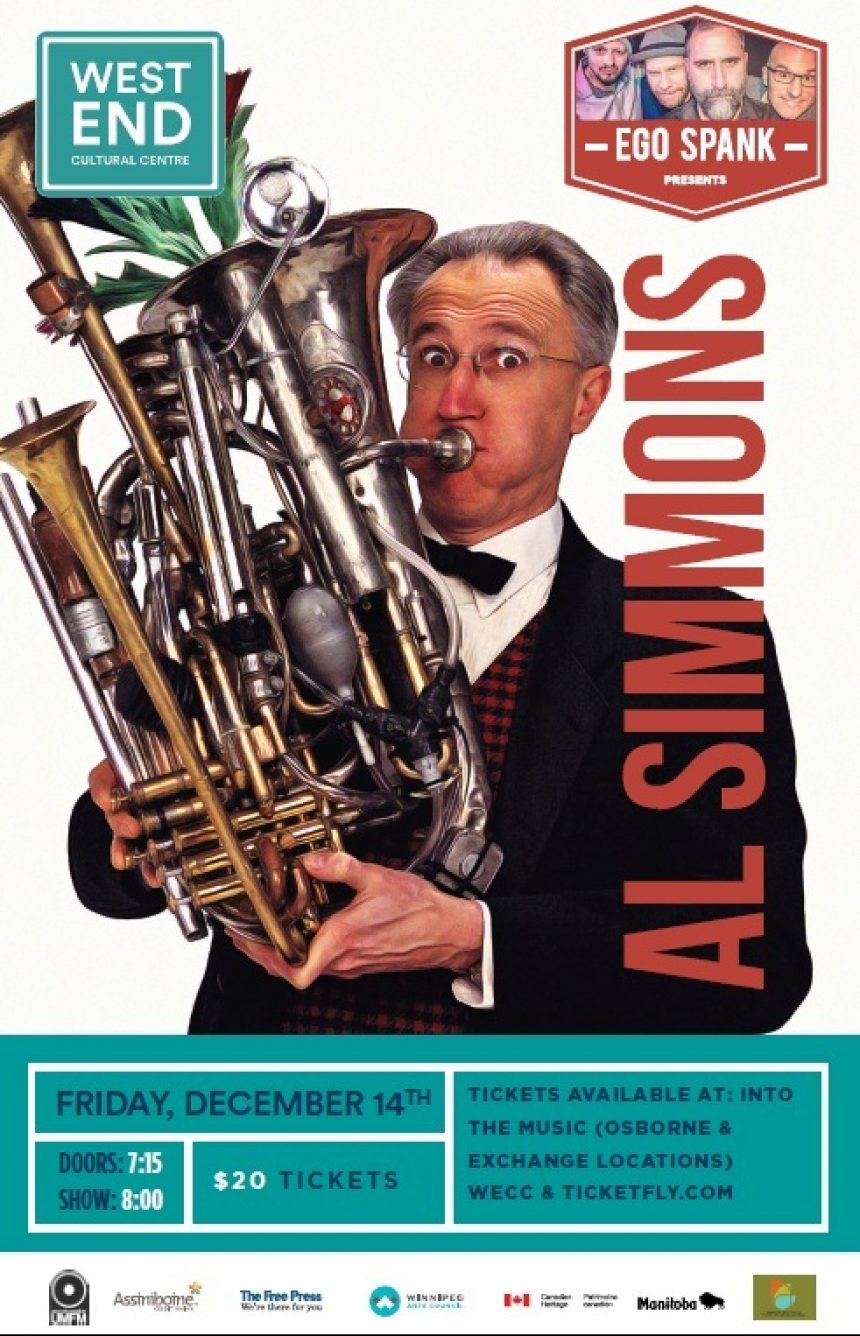 The West End Cultural Centre and UMFM 101.5 present: Ego Spank presents: Al Simmons