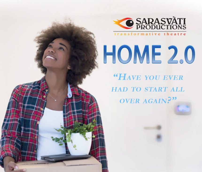 "Sarasvàti Productions presents ""Home 2.0"""