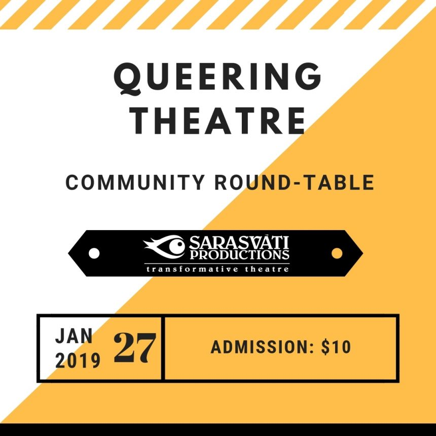Sarasvati Productions' Queering Theatre Round-Table