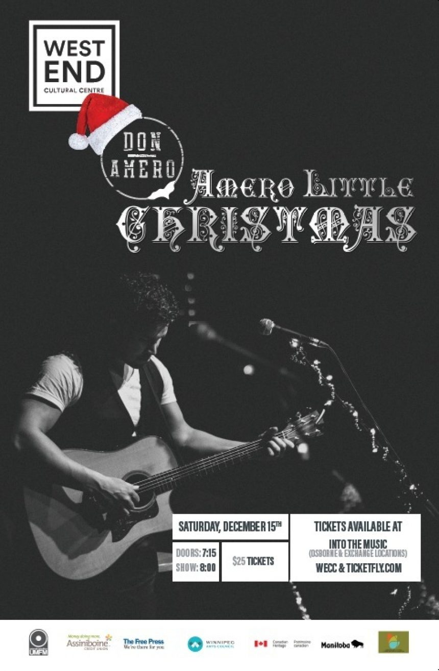 The West End Cultural Centre and UMFM 101.5 present: Amero Little Christmas