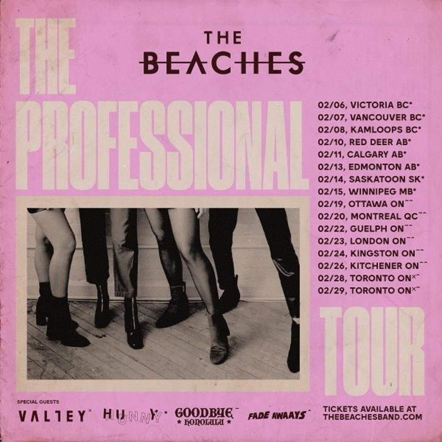 The Beaches' The Professional Tour