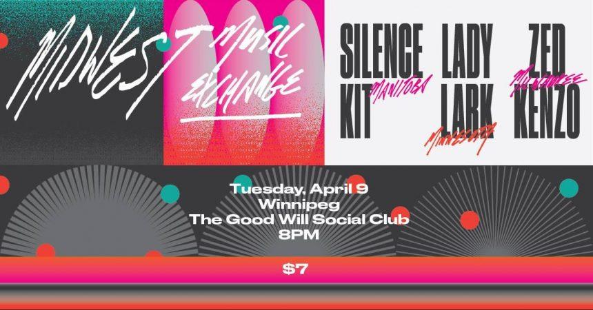Midwest Music Exchange: Silence Kit, Lady Lark, Zed Kenzo