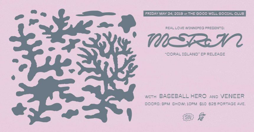 Real Love Winnipeg presents Merin's Coral Island EP Release