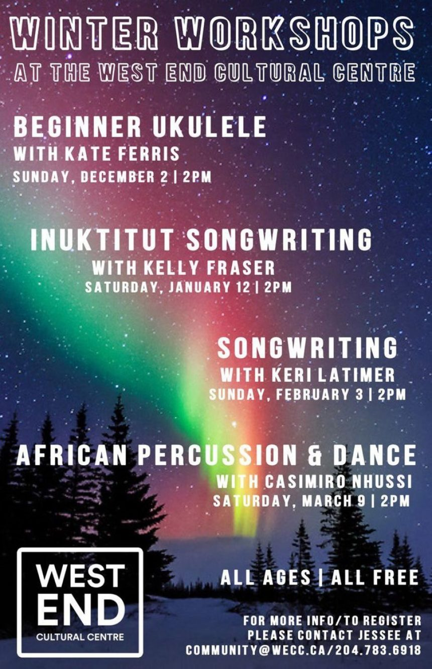 The West End Cultural Centre presents Winter Workshops: Inuktitut Songwriting