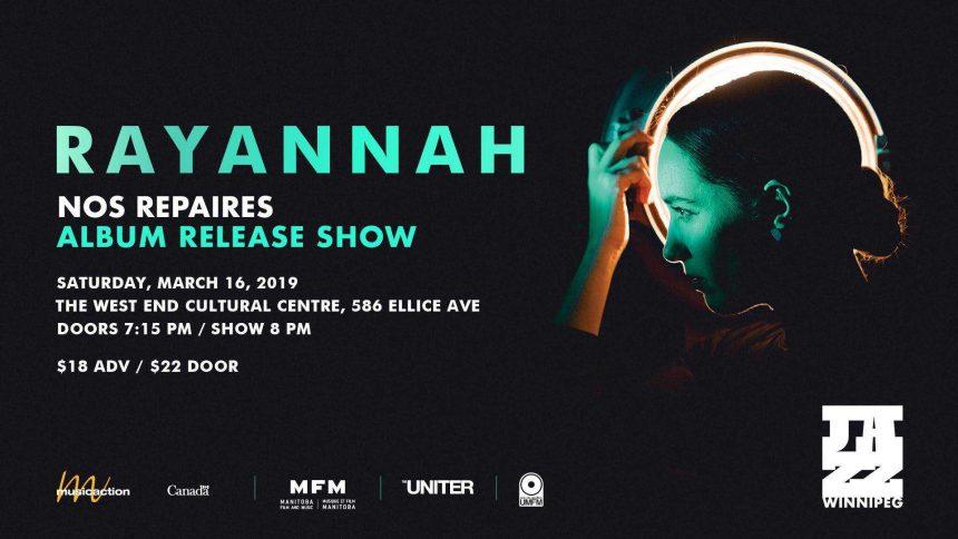 Jazz Winnipeg presents Rayannah's Nos Repaires Album Release