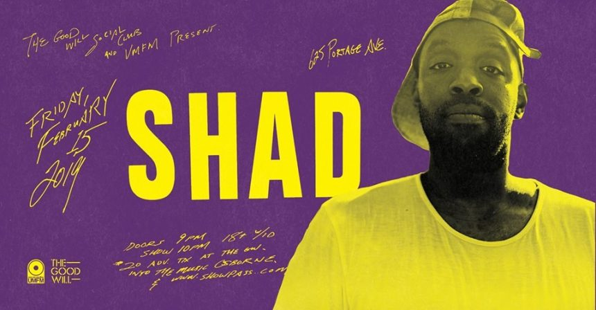 UMFM & The Good Will present Shad with special guests