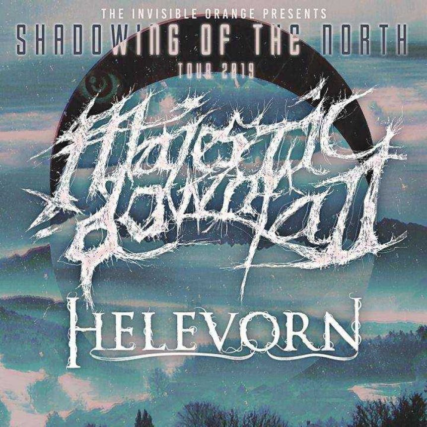 Majestic Downfall (Mexico) and Helevorn (Spain) - Shadowing of the North Tour