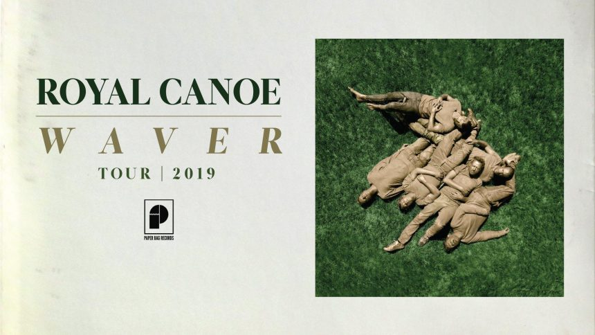 Royal Canoe's Waver Album Release - Night Two